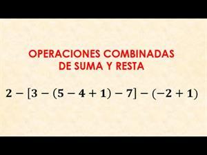 Operaciones combinadas de suma y resta con numeros enteros, parentesis y corchetes