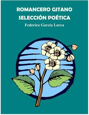 Federico García Lorca. Romancero Gitano (Educarchile)