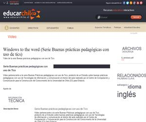 Windows to the word -Serie Buenas prácticas pedagógicas- (Educarchile)