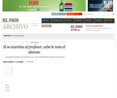 Si se examina al profesor, sube la nota el alumno | El País