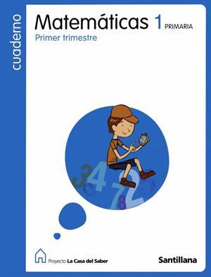Cuaderno de Matemáticas 1. La casa del saber. Editorial Santillana
