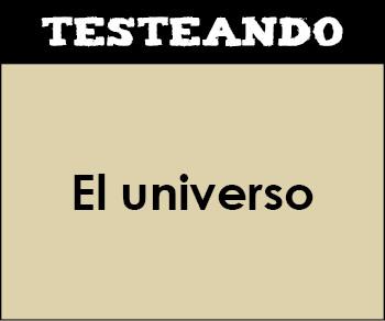 El universo. 5º Primaria - Conocimiento del medio (Testeando)