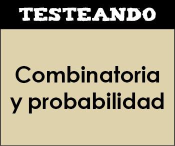 Combinatoria y probabilidad. 1º Bachillerato - Matemáticas (Testeando)
