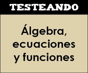 Álgebra, ecuaciones y funciones. 2º ESO - Matemáticas (Testeando)