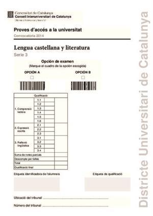 Examen de Selectividad: Lengua castellana y su Literatura. Cataluña. Convocatoria Junio 2014