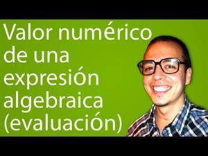 Valor numérico de una expresión algebraica (evaluación) (Tareas Plus)
