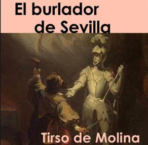 El burlador de Sevilla: personajes principales y secundarios