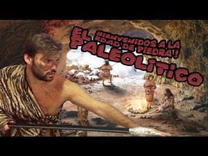 El Paleolítico ¡Bienvenidos a la Edad de Piedra! (La Cuna de Halicarnaso)