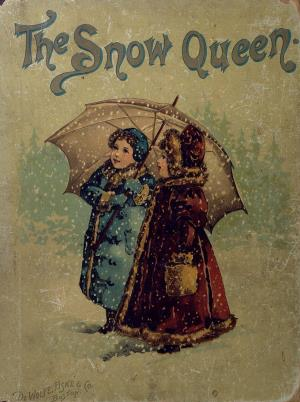 The snow queen bright pictures and lively stories (International Children's Digital Library)