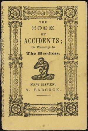 The book of accidents or Warnings to the heedless (International Children's Digital Library)