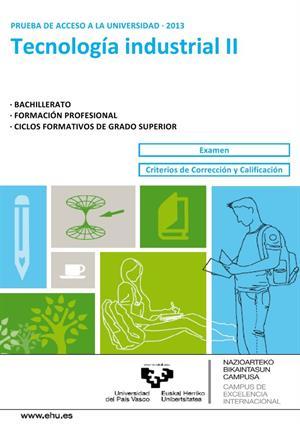 Examen de Selectividad: Tecnología industrial. País Vasco. Convocatoria Junio 2013