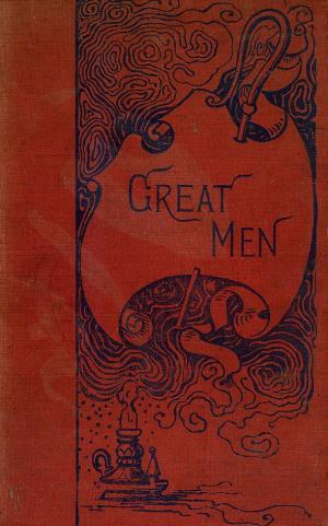 Stories of great men (International Children's Digital Library)