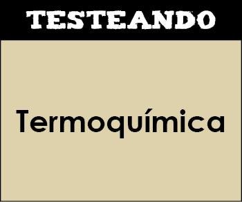 Termoquímica. 2º Bachillerato - Química (Testeando)
