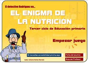 El enigma de la nutrición. Tercer ciclo de Primaria