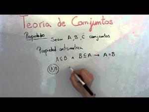 10 Teoria de Conjuntos || Propiedad Antisimétrica