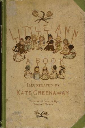 Little Ann and other poems (International Children's Digital Library)