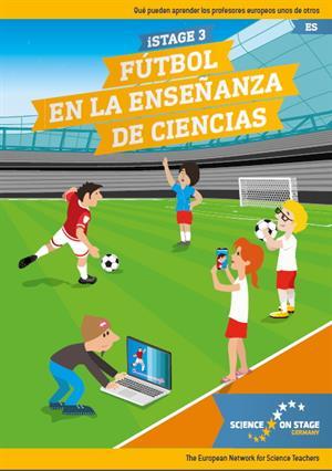 iStage 3 - El fútbol en la enseñanza de STEM (Science on Stage Deutschland eV)
