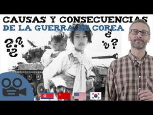 Causas y consecuencias de la guerra de Corea