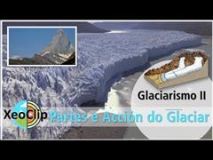 A paisaxe glaciar. Partes e acción glaciar