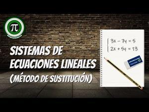 Sistemas de ecuaciones lineales - Método de sustitución
