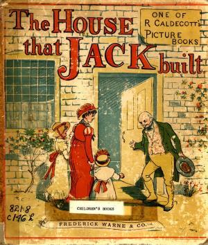 The house that Jack built (International Children's Digital Library)