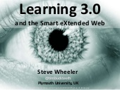 Learning 3.0 and the Smart eXtended Web