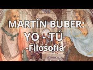 Martín Buber. Yo-Tú