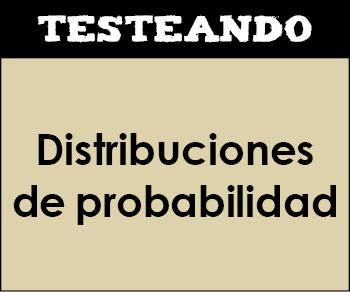 Distribuciones de probabilidad. 2º Bachillerato - Matemáticas (Testeando)