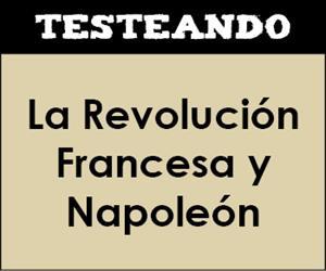La Revolución Francesa y Napoleón. 1º Bachillerato - Historia del Mundo Contemporáneo (Testeando)