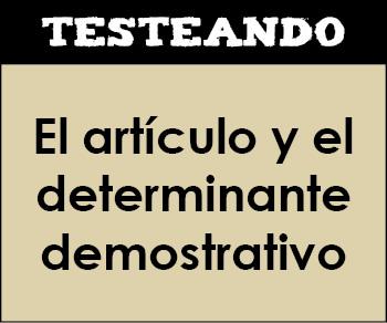El artículo y el determinante demostrativo. 3º Primaria - Lengua (Testeando)