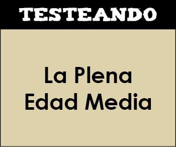 La Plena Edad Media. 2º Bachillerato - Historia de España (Testeando)