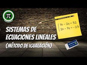 Sistemas de ecuaciones lineales - Método de igualación