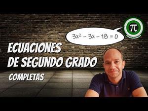 Ecuaciones de segundo grado completas