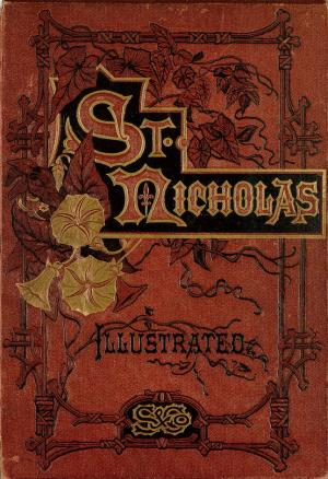 St. Nicholas. May 1874 vol 1., no. 7 (International Children's Digital Library)