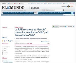 La RAE reconoce su 'derrota' contra los acentos de 'sólo' y el demostrativo 'éste', noticia en El Mundo sobre ortografía