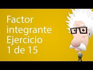 Factor Integrante. Ejercicio 1 de 15 (Tareas Plus)