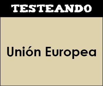 Unión Europea. 2º Bachillerato - Geografía (Testeando)