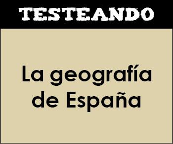 La geografía de España. 3º ESO - Geografía (Testeando)