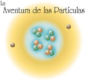 La Aventura de las Partículas