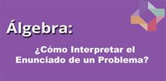 ¿Cómo interpretar el enunciado de un problema? (PerúEduca)