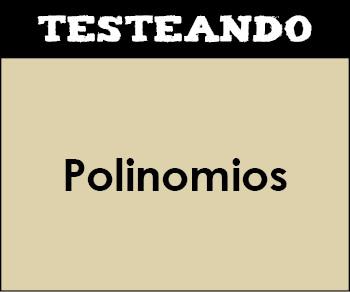 Polinomios. 4º ESO - Matemáticas (Testeando)