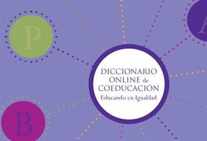 Diccionario online de Coeducaión. Educando en Igualdad