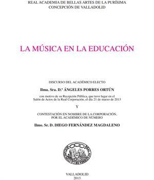 La música en la educación. Dª Ángeles Porres Ortún