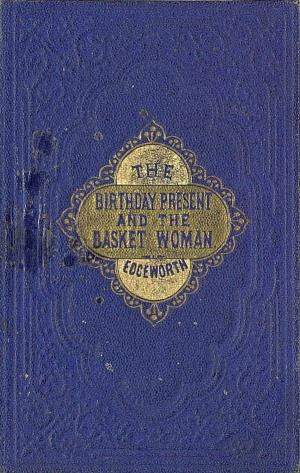 Birthday present and the basket woman stories for children (International Children's Digital Library)