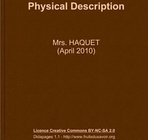 Physical description by Mrs. Haquet. Collège Marc Chagall de Gasny