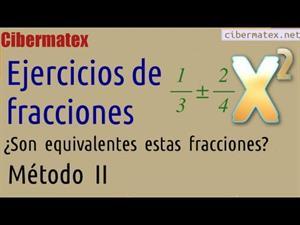 Comprobar si dos fracciones son equivalentes. Ejercicio 2. Cibermatex
