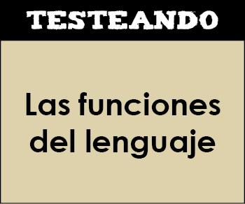 Las funciones del lenguaje. 2º ESO - Lengua (Testeando)
