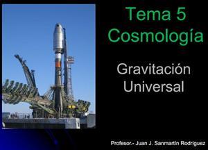 Cosmología. Gravitación universal