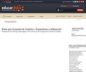 Rutas por el pasado de América - Enseñanza Básica: Expansiones e influencias (Educarchile)