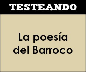 La poesía del Barroco. 1º Bachillerato - Literatura (Testeando)